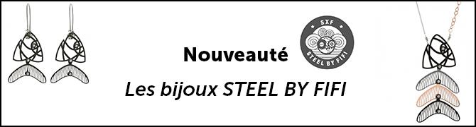Steel by Fifi, une nouvelle marque à découvrir sur Mode-In-Motion